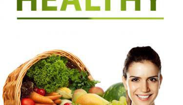 صحت مند غزا — ایک اچھی طرز زندگی – قسط نمبر 1